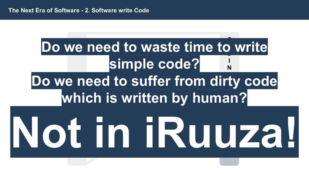 A U T O M A T I O N The Next Era of Software - ...