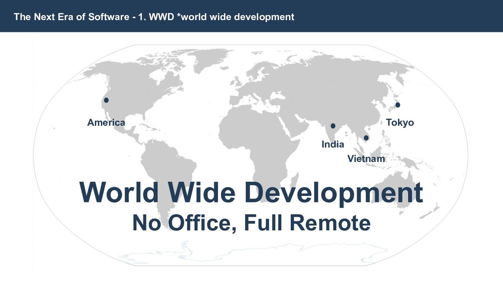 The Next Era of Software - 1. WWD *world wide d...