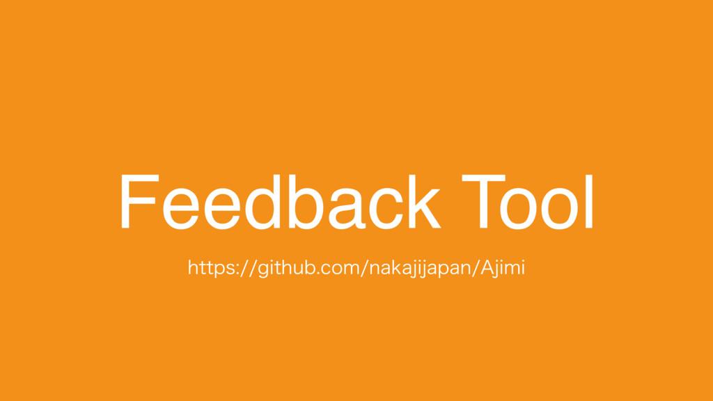 "Feedback Tool IUUQTHJUIVCDPNOBLBKJKBQBO""K..."
