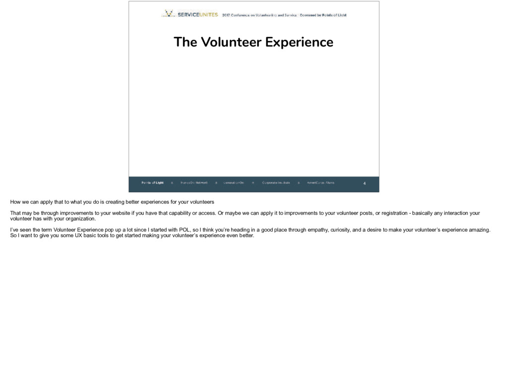 4 The Volunteer Experience How we can apply tha...