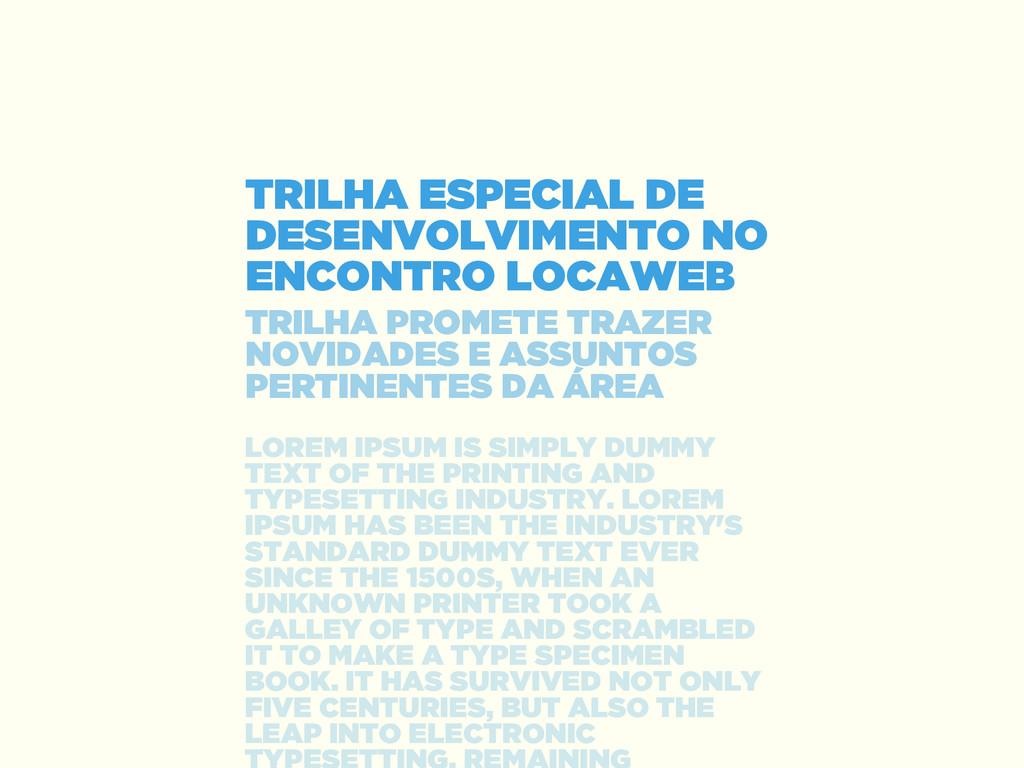 TRILHA ESPECIAL DE DESENVOLVIMENTO NO ENCONTRO ...