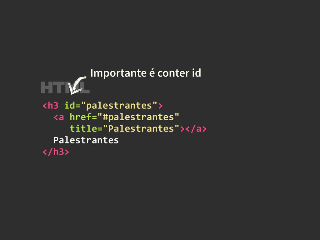 "<h3 id=""palestrantes"">    <a hre..."