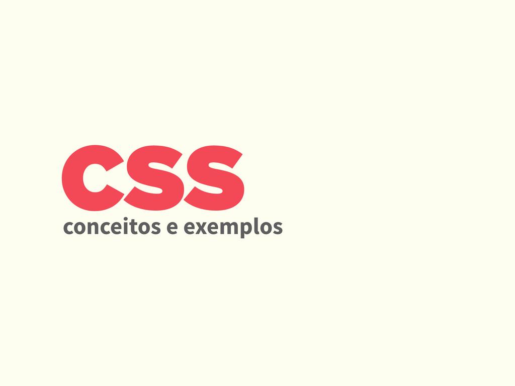 CSS conceitos e exemplos