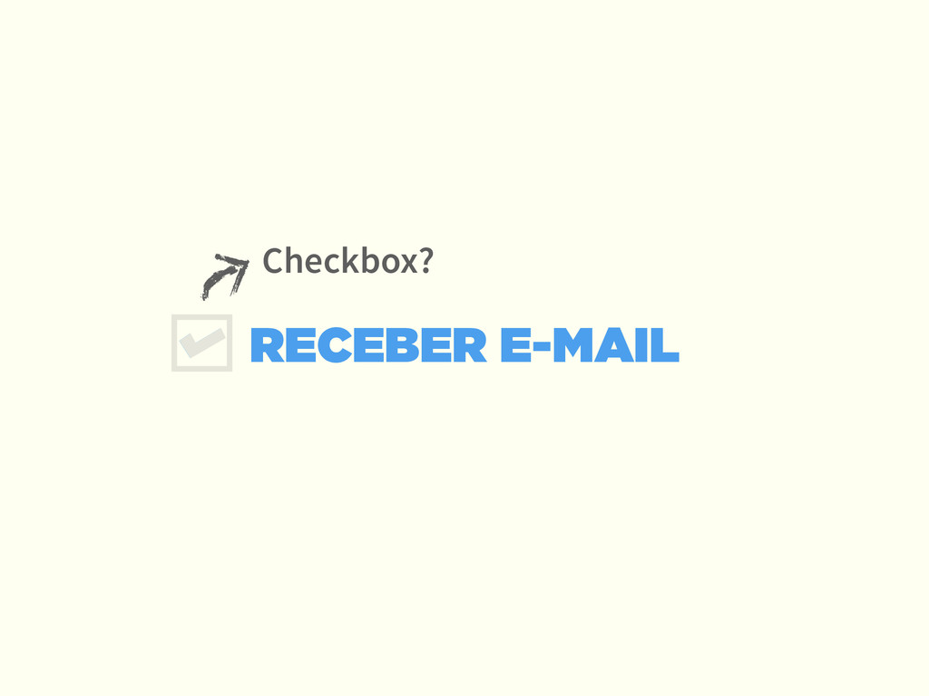 RECEBER E-MAIL Checkbox?