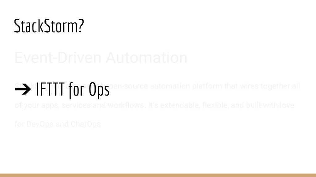 StackStorm? Event-Driven Automation StackStorm ...