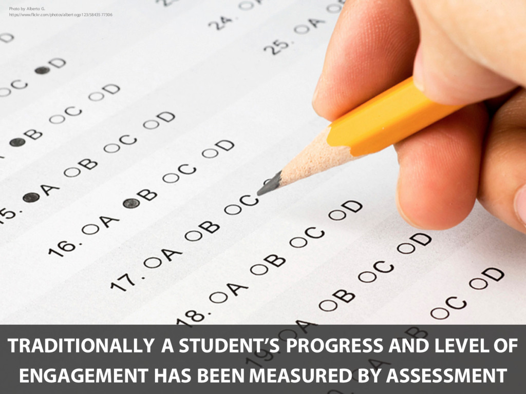 TRADITIONALLY A STUDENT'S PROGRESS AND LEVEL OF...