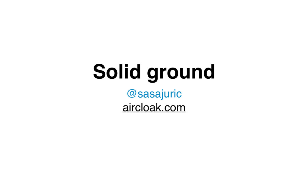 Solid ground @sasajuric aircloak.com