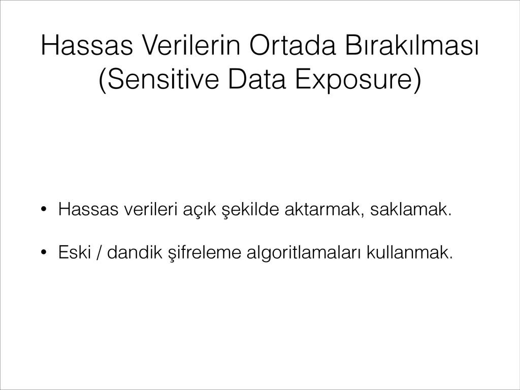 Hassas Verilerin Ortada Bırakılması (Sensitive ...