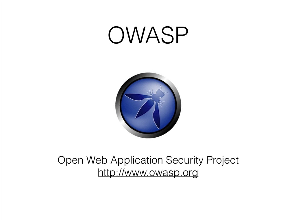 OWASP Open Web Application Security Project htt...
