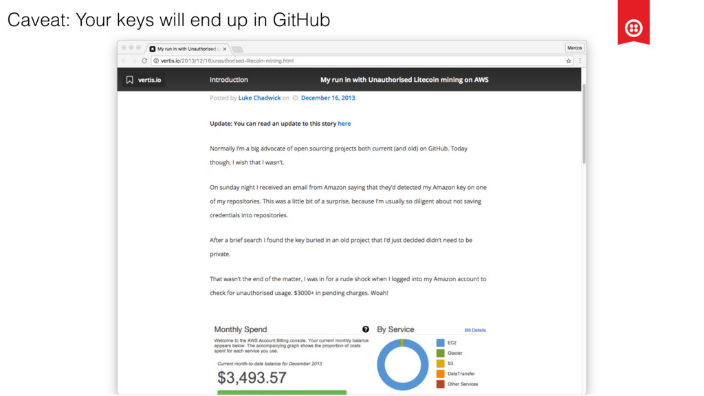 Caveat: Your keys will end up in GitHub