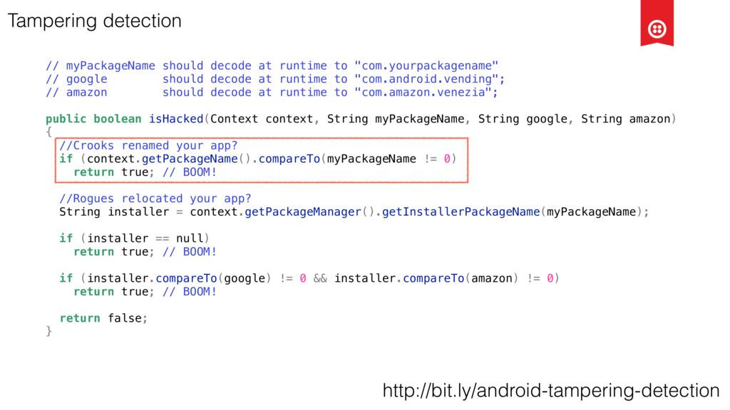 Tampering detection // myPackageName should dec...