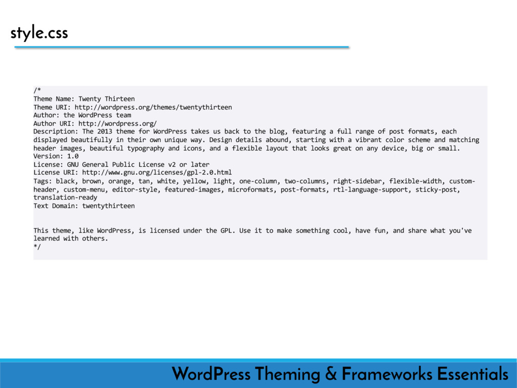 style.css WordPress Theming & Frameworks Essent...