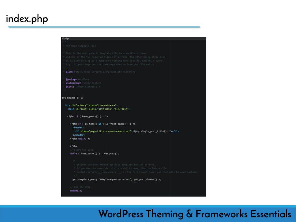 index.php WordPress Theming & Frameworks Essent...