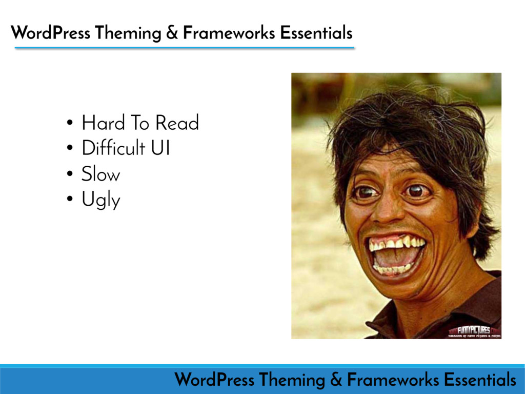 WordPress Theming WordPress Theming & Framework...