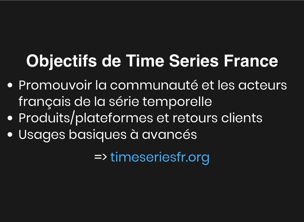 Objectifs de Time Series France Objectifs de Ti...