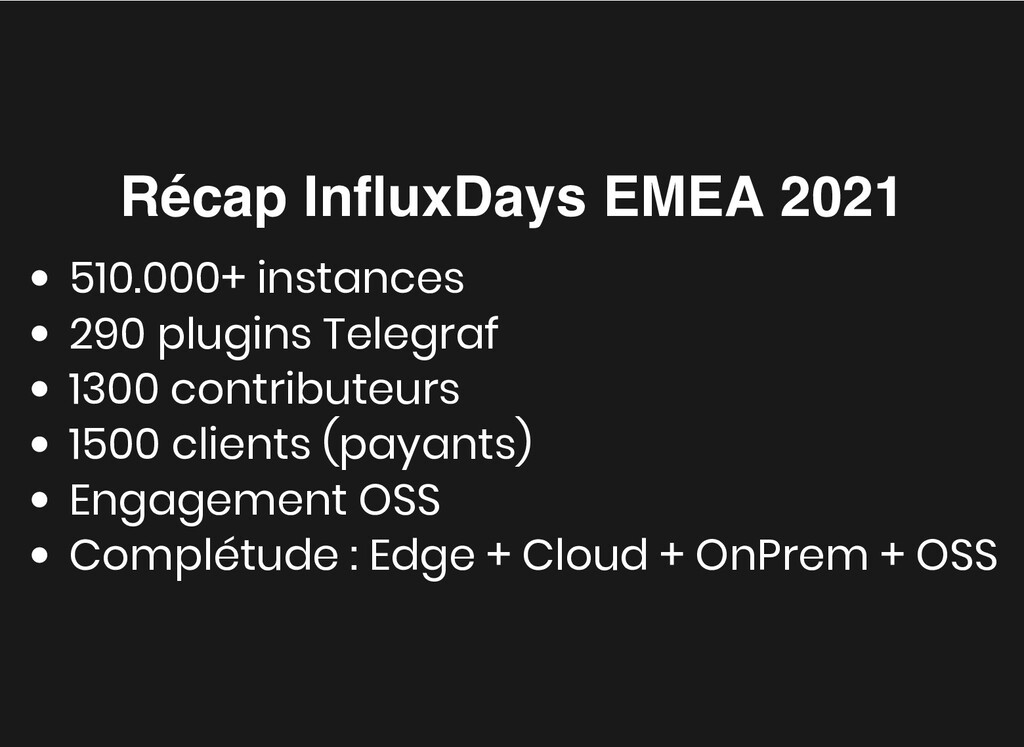 Récap InfluxDays EMEA 2021 Récap InfluxDays EME...