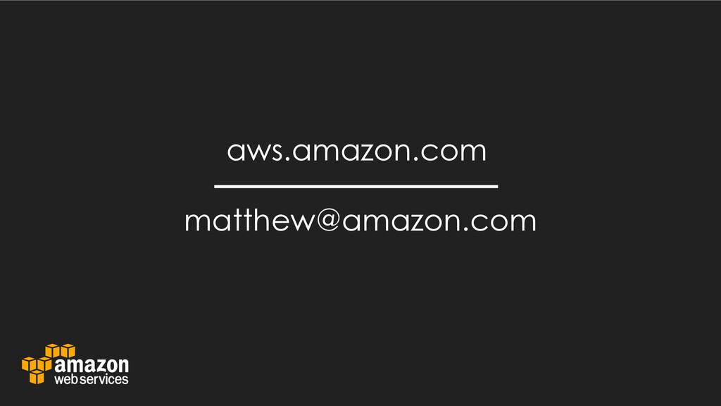 matthew@amazon.com aws.amazon.com