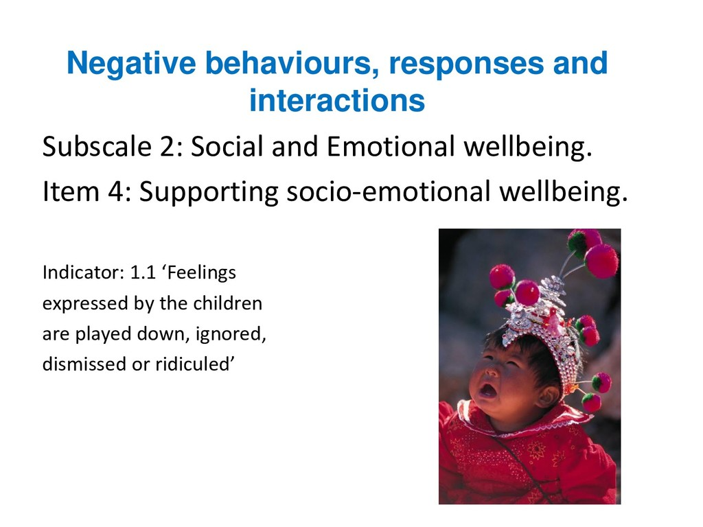 Negative behaviours, responses and interactions...