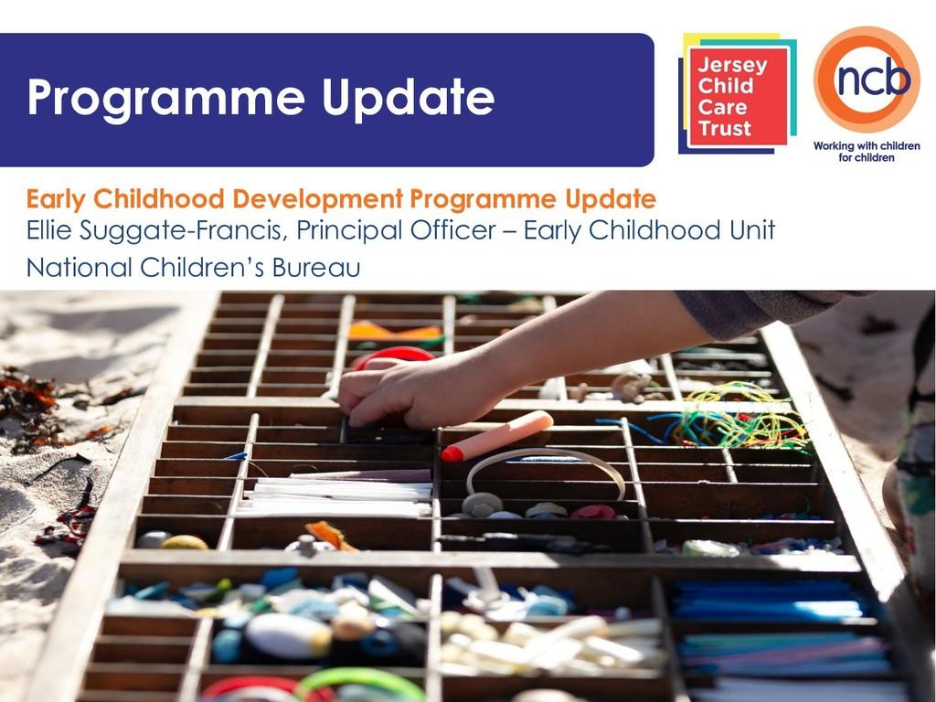 Early Childhood Development Programme Update El...