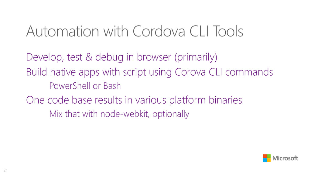Automation with Cordova CLI Tools Develop, test...