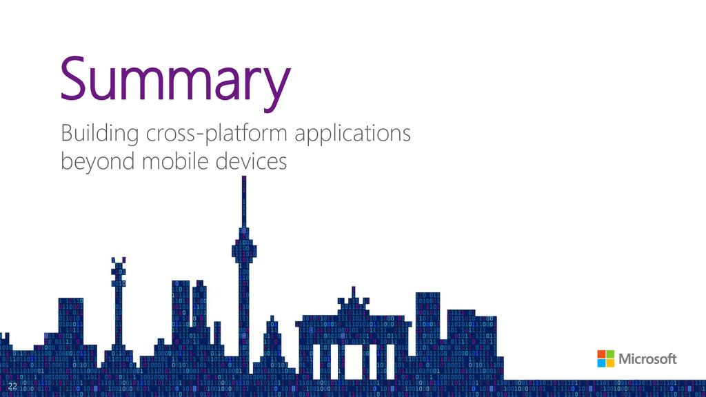 Summary Building cross-platform applications be...