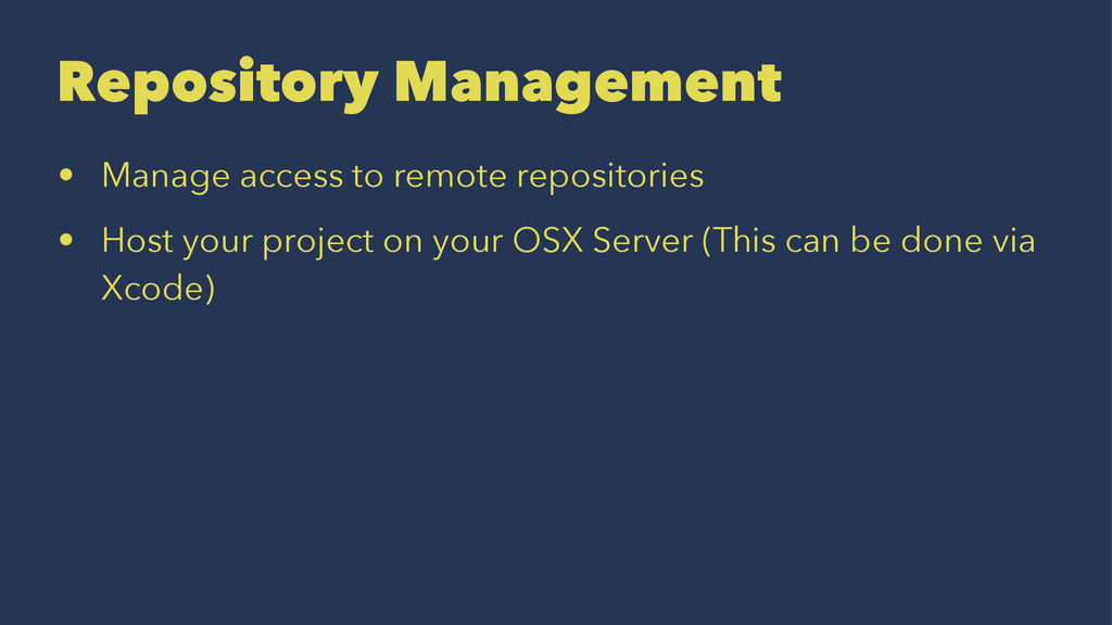 Repository Management • Manage access to remote...