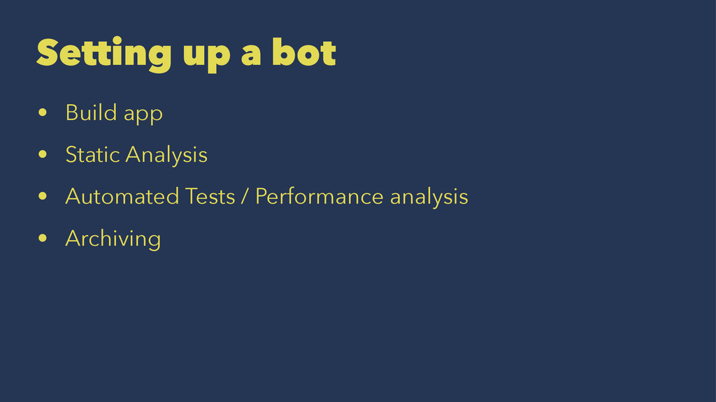 Setting up a bot • Build app • Static Analysis ...