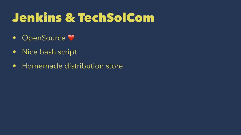 Jenkins & TechSolCom • OpenSource ❤️ • Nice bas...