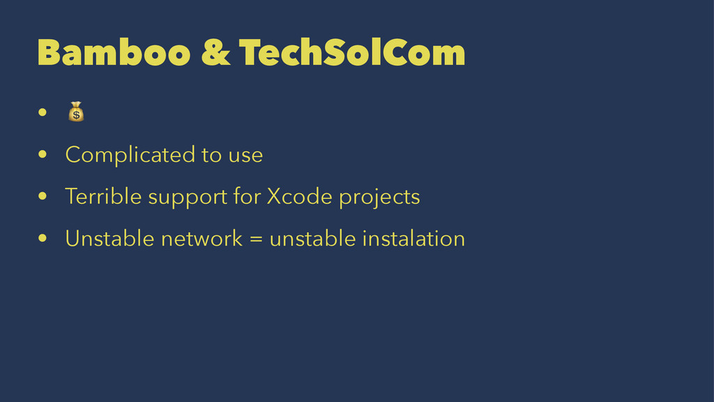 Bamboo & TechSolCom • ! • Complicated to use • ...