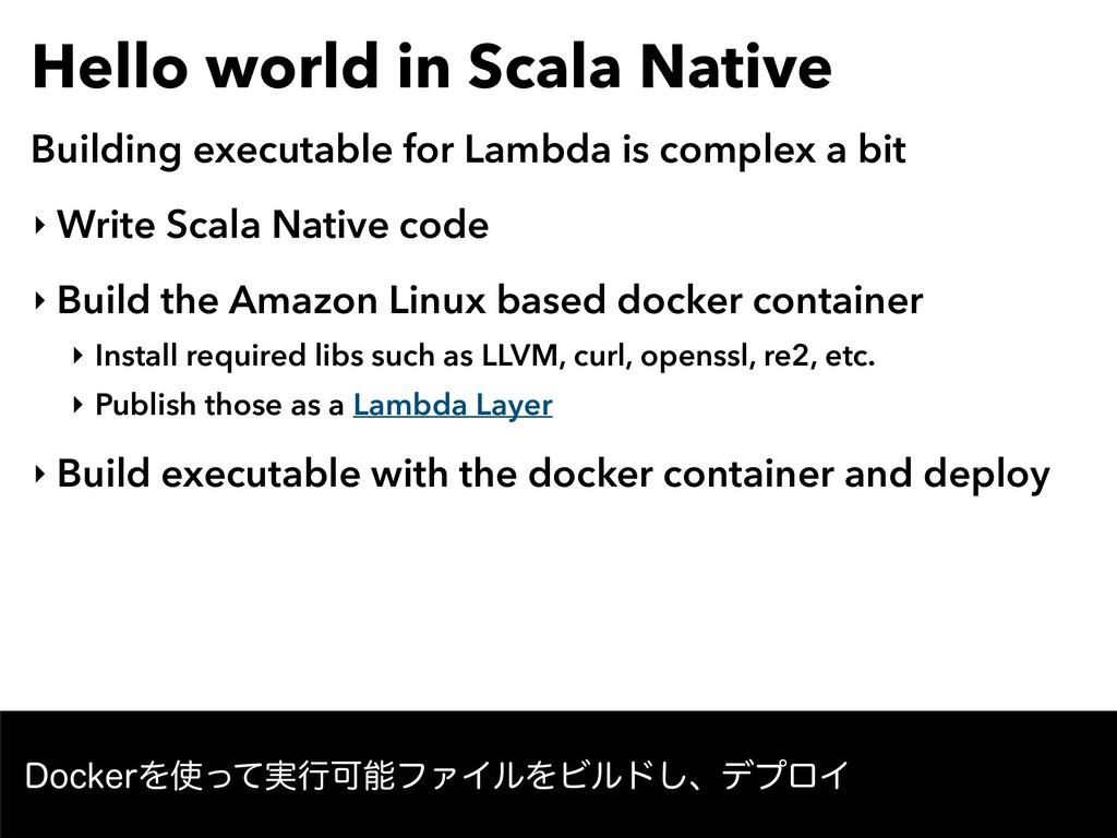 Hello world in Scala Native Building executable...