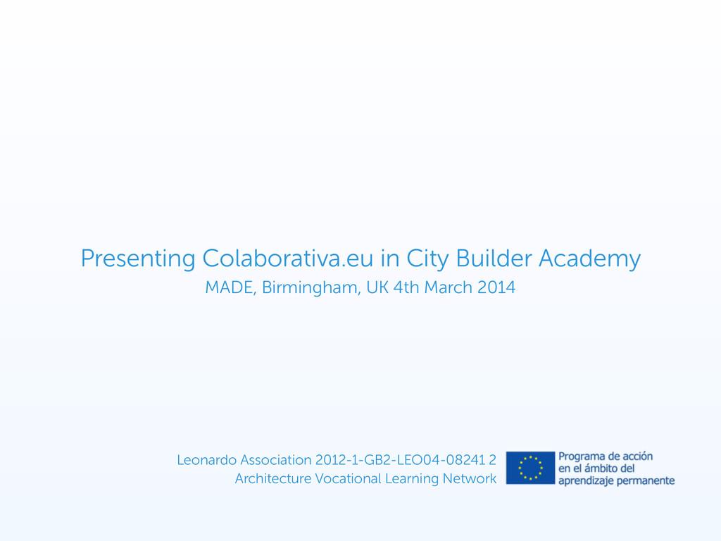 Leonardo Association 2012-1-GB2-LEO04-08241 2 ...