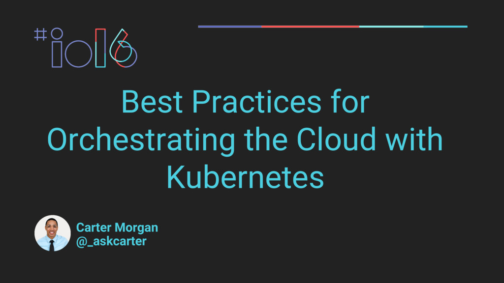 Best Practices for Orchestrating the Cloud with...