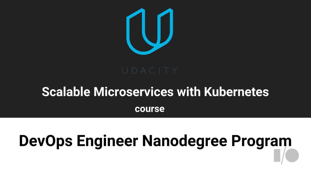 DevOps Engineer Nanodegree Program Scalable Mic...