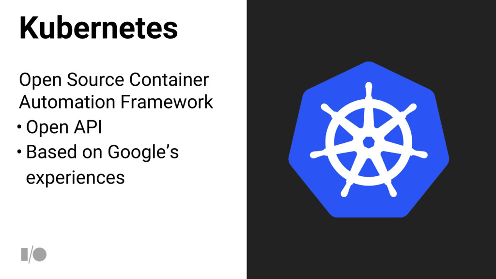 Kubernetes Open Source Container Automation Fra...
