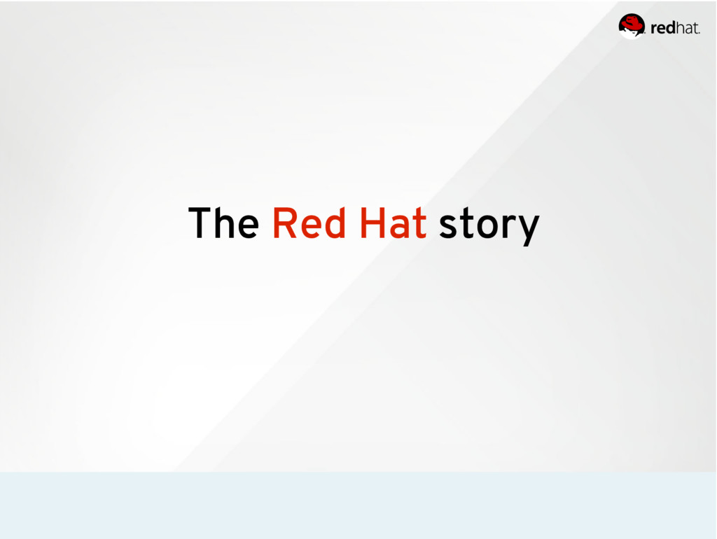 The Red Hat story