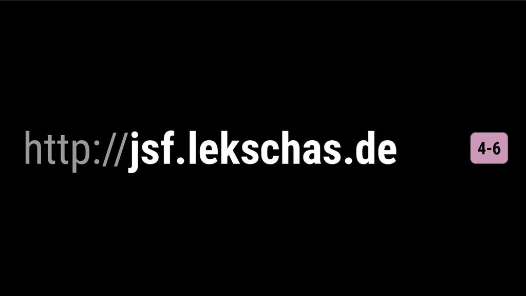http://jsf.lekschas.de 4-6