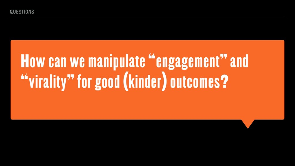 """How can we manipulate """"engagement"""" and """"viralit..."""