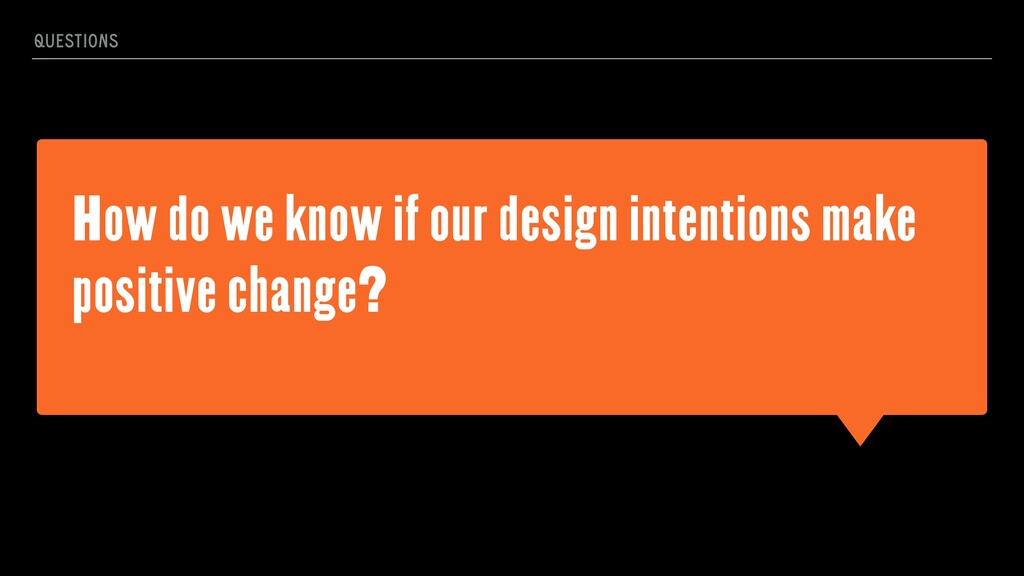 How do we know if our design intentions make po...
