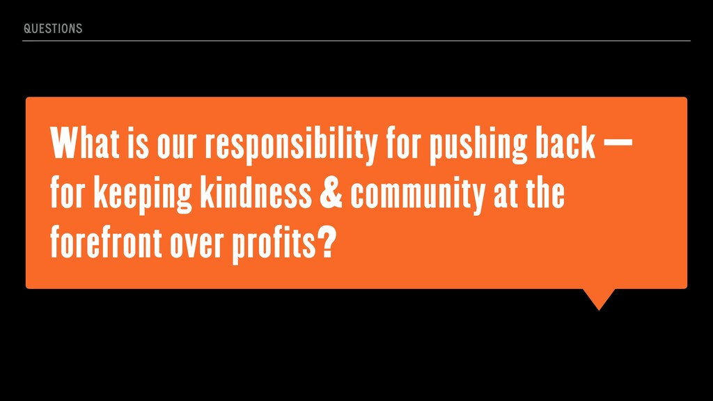 What is our responsibility for pushing back — f...