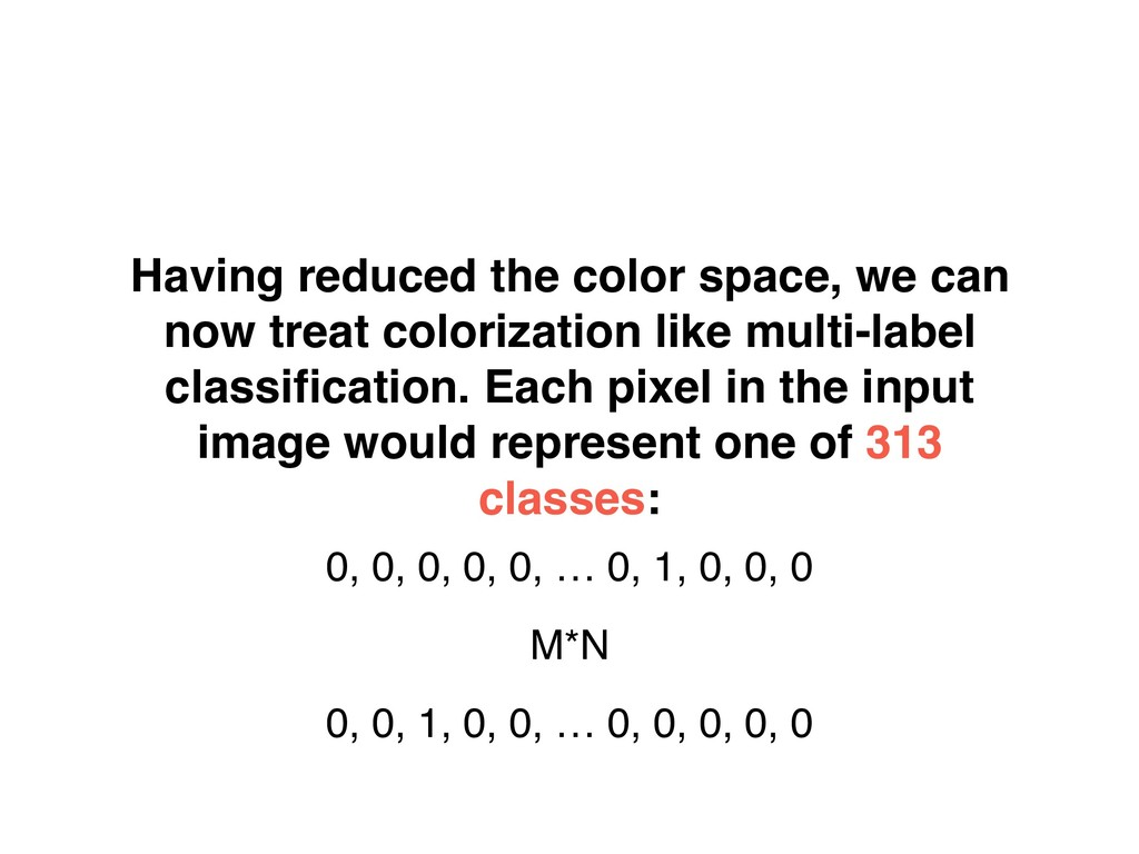 Having reduced the color space, we can now trea...
