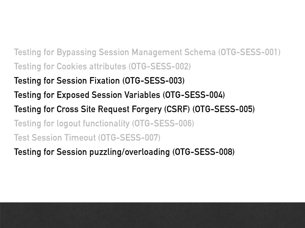 Testing for Bypassing Session Management Schema...