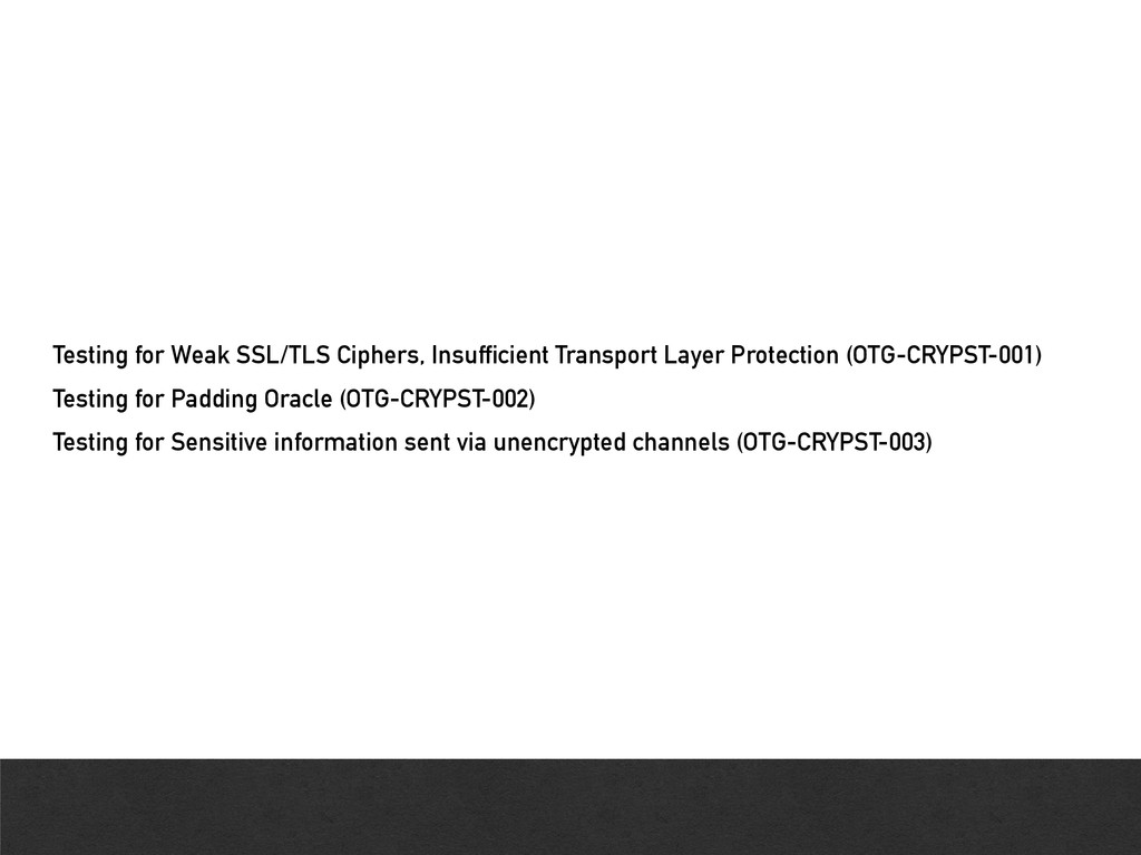 Testing for Weak SSL/TLS Ciphers, Insufficient ...