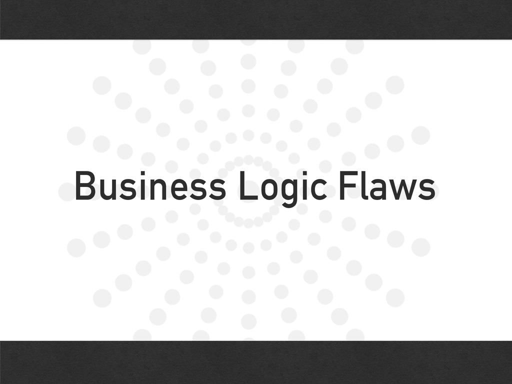 Business Logic Flaws