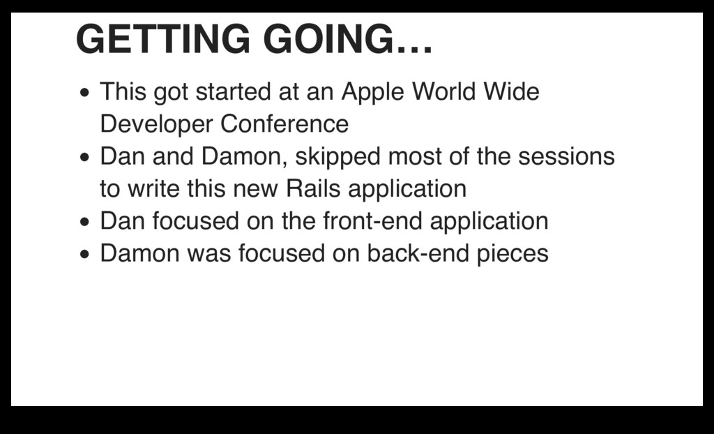 GETTING GOING… This got started at an Apple Wor...