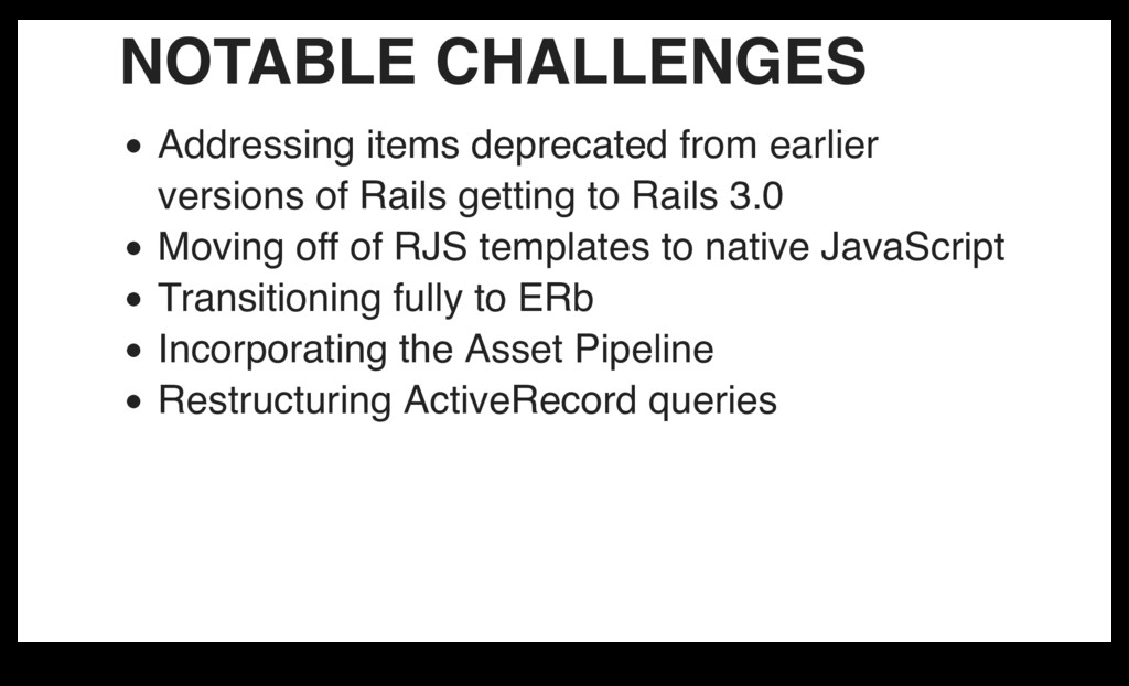 NOTABLE CHALLENGES Addressing items deprecated ...