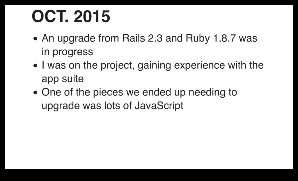 OCT. 2015 An upgrade from Rails 2.3 and Ruby 1....