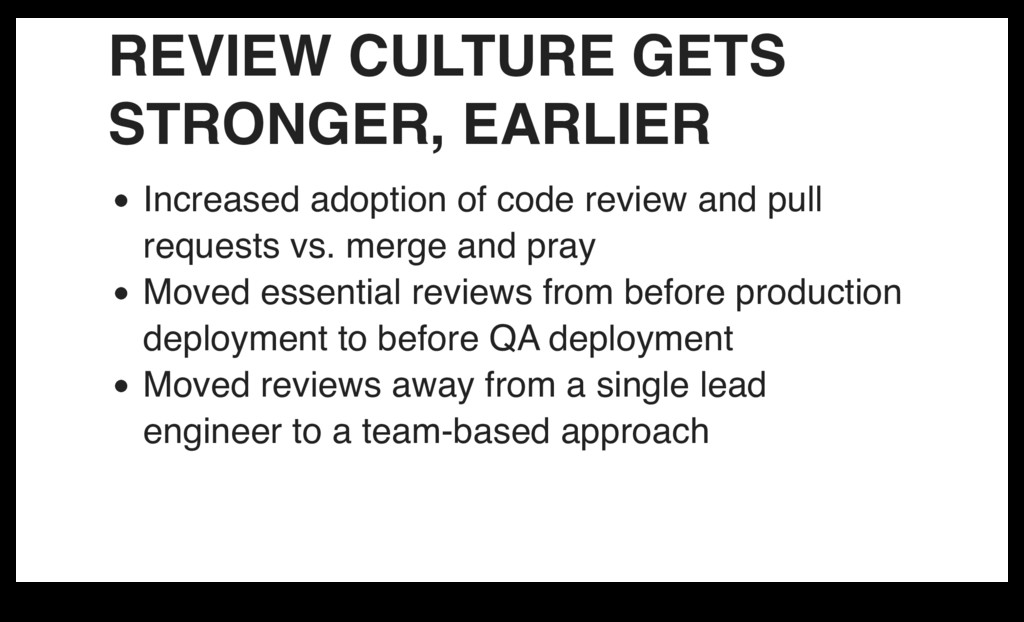 REVIEW CULTURE GETS STRONGER, EARLIER Increased...