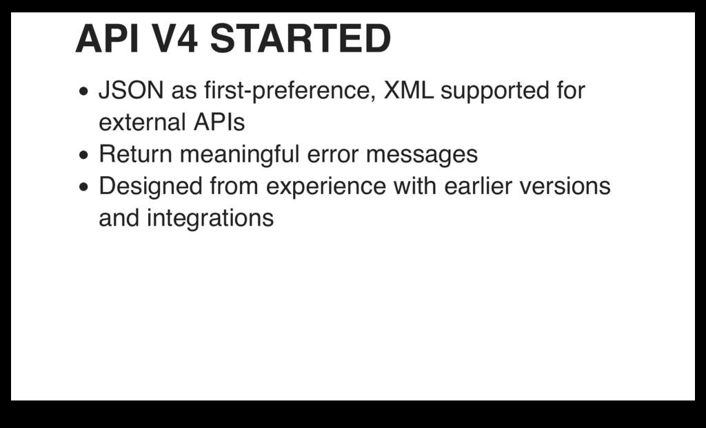 API V4 STARTED JSON as first-preference, XML sup...