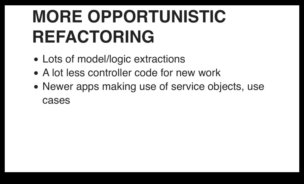 MORE OPPORTUNISTIC REFACTORING Lots of model/lo...