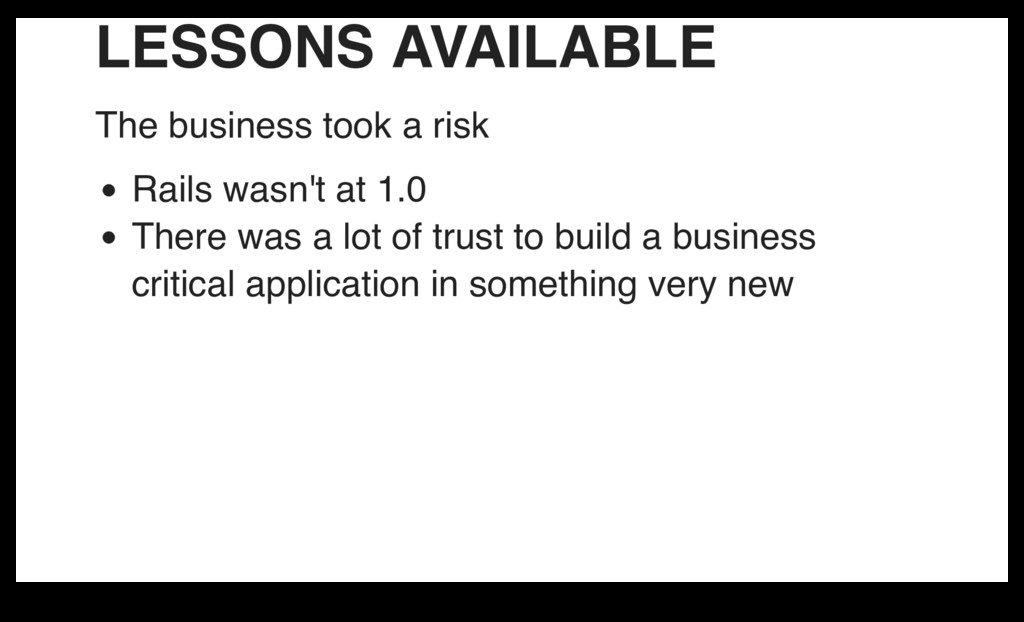 LESSONS AVAILABLE The business took a risk Rail...